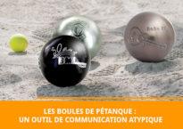 Les boules de pétanque : un outil de communication atypique