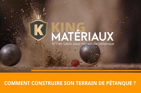 Comment construire son terrain de pétanque, avec King Matériaux