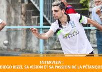 Diego Rizzi : interview du jeune prodige de la pétanque